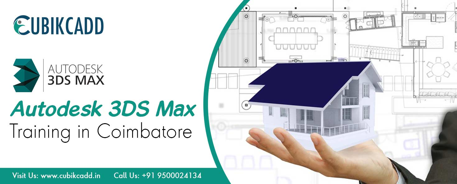 AutoDesk 3DS Max Training in Coimbatore | Best AutoDesk 3DS Max Courses in Coimbatore