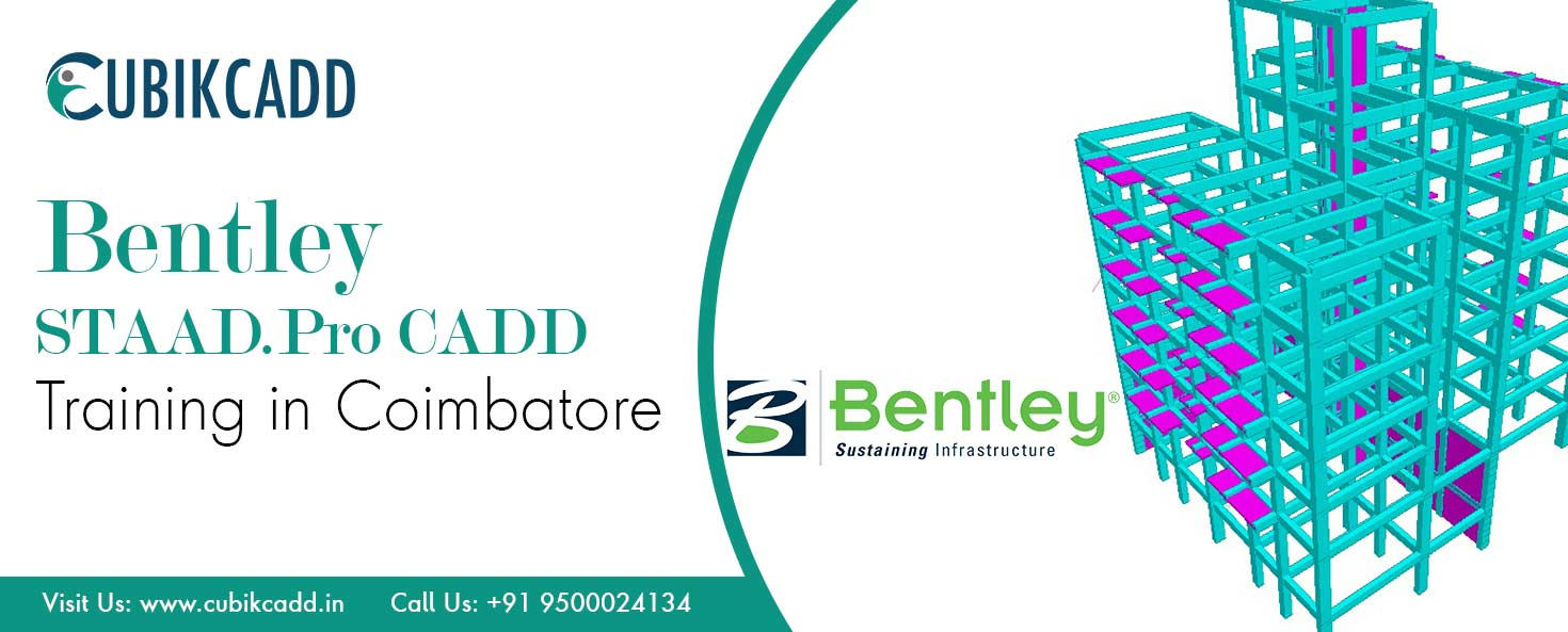 Bentley STAAD.Pro CADD Certification in Coimbatore | Best Placement Bentley STAAD.Pro CAD Training in Coimbatore
