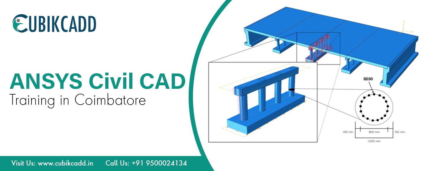 ANSYS Civil CAD Training in Coimbatore | ANSYS Civil CAD Training courses in Coimbatore