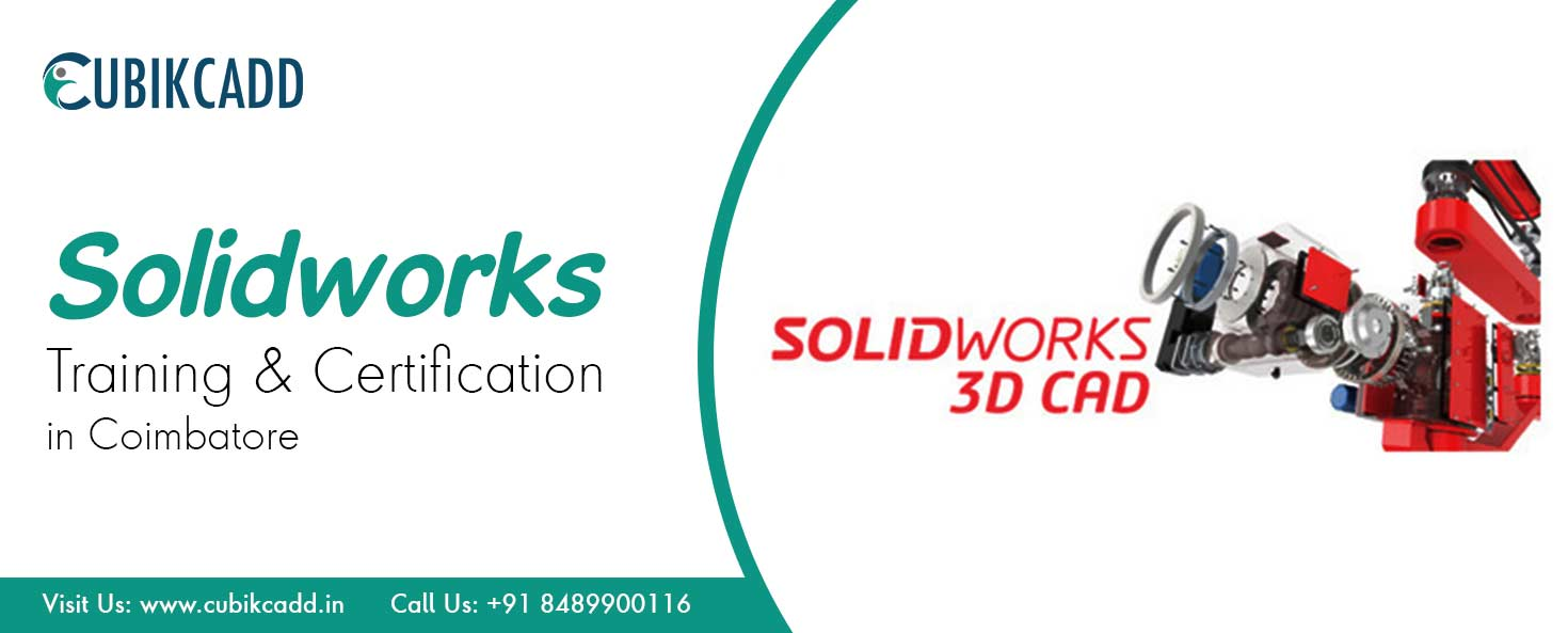 SolidWorks Training in Coimbatore | SolidWorks Training Institute in Coimbatore